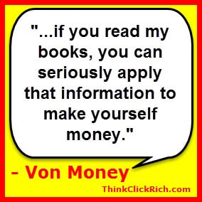 Von Money Quote Make Money Online Books